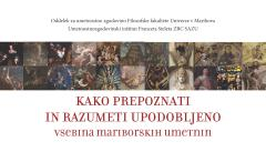 HOW TO IDENTIFY AND UNDERSTAND THE DEPICTED – Subjects of Works of Art from Maribor